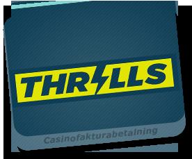 casino mot faktura på thrills casino